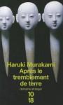 Après le tremblement de terre - Haruki Murakami