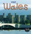 Visit Wales - Chris Oxlade, Anita Ganeri