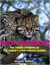 Wild Caribbean: The Hidden Wonders of the World's Most Famous Islands - Michael Bright