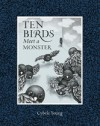 Ten Birds Meet a Monster - Cybèle Young