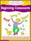 Beginning Consonants (Fun With Phonics) - Deborah Eaton, Terry Cooper