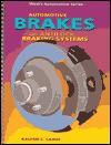 Automotive Brakes and Antilock Braking Systems - Kalton C. Lahue
