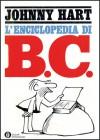 L'enciclopedia di B.C. - Johnny Hart, Carlo Fruttero, Franco Lucentini