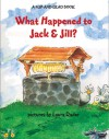 What Happened to Jack & Jill?: A Flip-and-Read Book - Harriet Ziefert, Laura Rader