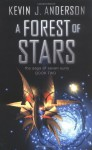 A Forest Of Stars - Kevin J. Anderson