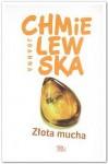 Złota mucha - Joanna Chmielewska