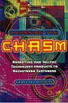 Crossing the Chasm: Marketing and Selling Technology Products to Mainstream Customers - Geoffrey A. Moore