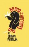 Brand-Changing Day - Shawn Mihalik