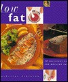 The Low Fat Cookbook - Catherine Atkinson