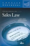 Principles of Sales Law The Concise Hornbook Series - James J. White, Robert S. Summers