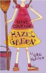 Have Courage, Hazel Green - Odo Hirsch, Andrew McLean