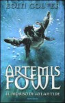 Artemis Fowl: Il morbo di Atlantide - Eoin Colfer, Alessandra Orcese