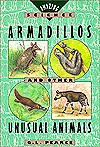 Armadillos And Other Unusual Animals - Q.L. Pearce