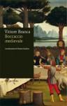 Boccaccio medievale - Vittore Branca, Franco Cardini