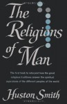 The Religions of Man - Huston Smith