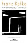 Um Artista da Fome / A Construção - Franz Kafka, Modesto Carone