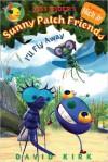 Miss Spider: I'll Fly Away - David Kirk