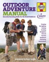 Outdoor Adventure Manual: Essential Scouting Skills for the Great Outdoors - Scout Association, Bear Grylls