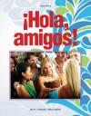 !Hola, Amigos! - Ana C. Jarvis, Raquel Lebredo, Francisco Mena-Ayllon