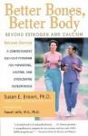 Better Bones, Better Body : Beyond Estrogen and Calcium - Susan E. Brown, Russell Jaffe