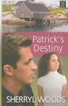 Patrick's Destiny (Center Point Premier Romance (Large Print)) - Sherryl Woods