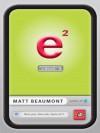 e Squared: A Novel - Matt Beaumont