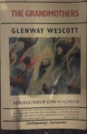 The Grandmothers: A Family Portrait - Glenway Wescott