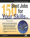 150 Best Jobs for Your Skills - Laurence Shatkin