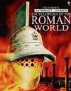 The Usborne Internet Linked Encyclopedia Of The Roman World - Fiona Chandler, Sam Taplin