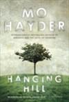 Hanging Hill - Mo Hayder