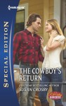 The Cowboy's Return - Susan Crosby