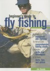 Beginner's Guide to Fly Fishing - Jim Casada