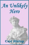 An Unlikely Hero - Cari Hislop