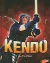 Kendo - Tim O'Shei, Barbara J. Fox, David T. Christman