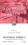 Los Pazos de Ulloa. (Sepan Cuantos, #266) - Emilia Pardo Bazán