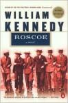 Roscoe - William Kennedy