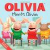 OLIVIA Meets Olivia (Olivia TV Tie-in) - Ellie O'Ryan, Art Mawhinney, Shane L. Johnson