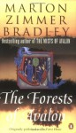 The Forests of Avalon - Marion Zimmer Bradley, Diana L. Paxson