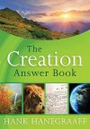 The Creation Answer Book - Hank Hanegraaff