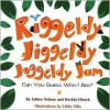 Riggeldy Jiggeldy Joggeldy Jam: Can You Guess Who I Am? - Esther Nelson, Davida Hirsch