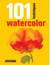 101 Techniques: Watercolor - Barron's Educational Series