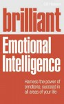 Brilliant Emotional Intelligence. Gill Hasson - Gill Hasson