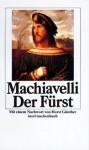 Der Fürst - Niccolò Machiavelli, Friedrich von Oppeln-Bronikowski, Horst Günther