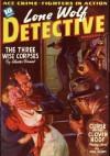 Lone Wolf Detective - 10/40 - CHESTER BRANT, John Gunnison