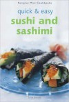 Quick & Easy Sushi and Sashimi - Susie Donald, Masano Kawana