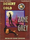 Desert Gold (MP3 Book) - Zane Grey, Gene Engene