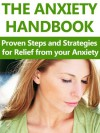 The Anxiety Handbook: Proven Steps and Strategies for Relief from your Anxiety - Matthew Jones
