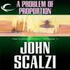 A Problem of Proportion (The Human Division, #11) - John Scalzi, William Dufris