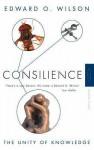Consilience - Edward O. Wilson