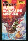 Aldair, Across the Misty Sea - Neal Barrett Jr.